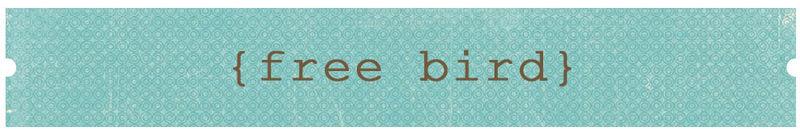 Free bird title